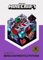 AB, Mojang - Minecraft Guide to Enchantments and Potions: An official Minecraft book from Mojang - 9781405288958 - 9781405288958