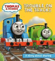 UK, Egmont Publishing - Thomas & Friends: Trouble on the Tracks: A Sharing Story (Really Useful Stories) - 9781405289047 - 9781405289047