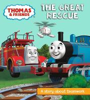 UK, Egmont Publishing - Thomas & Friends: The Great Rescue: A Story About Teamwork (Really Useful Stories) - 9781405289054 - 9781405289054