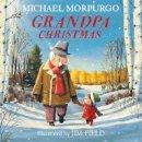 Morpurgo, Michael - Grandpa Christmas - 9781405294973 - 9781405294973