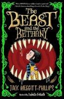 Meggitt-Phillips, Jack - The Beast and the Bethany (Beast & the Bethany) - 9781405298889 - 9781405298889