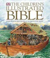 Selina Hastings - Children's Illustrated Bible (Childrens Bible) - 9781405308281 - V9781405308281
