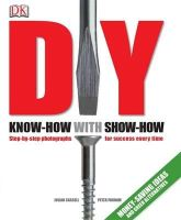 Cassell, Julian, Parham, Peter - DIY (2nd edition): Know-how with show-how - 9781405337076 - KAK0009412