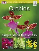 Royal Horticultural Society - Orchids (Rhs Simple Steps) - 9781405348843 - V9781405348843