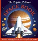 Dk - Pop Up, Pull Out Space Book (Pop Up Book) - 9781405351782 - V9781405351782