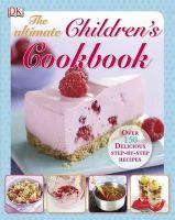 DK - Ultimate Children's Cookbook (Dk) - 9781405351898 - V9781405351898