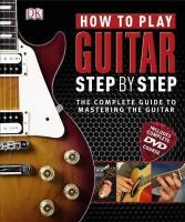 Dk - How to Play Guitar Step By Step (Step By Step Book & DVD) - 9781405360333 - V9781405360333