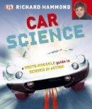 Hammond, Richard - Car Science - 9781405364065 - V9781405364065