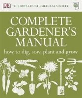 DK - Rhs Complete Gardener's Manual - 9781405365833 - KSS0005706