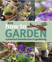Dk - Rhs How to Garden - 9781405366403 - V9781405366403