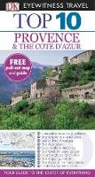 Robin Gauldie, Anthony Peregrine - Dk Eyewitness Top 10 Travel Guide: Provence & the Cote D'azu - 9781405369084 - V9781405369084