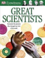 Fortey, Jacqueline - Great Scientists (Eyewitness) - 9781405373234 - V9781405373234