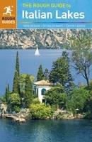 Lucy Ratcliffe, Matthew Teller - The Rough Guide to the Italian Lakes - 9781405389723 - V9781405389723