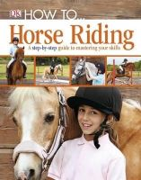 Dk - How To-- Horse Riding. - 9781405391498 - V9781405391498