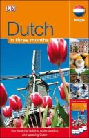 Fenoulhet, Jane - Dutch in 3 Months. (Hugo in 3 Months CD Language Course) - 9781405391573 - V9781405391573