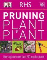 Dk - Rhs Pruning Plant By Plant - 9781405391726 - V9781405391726