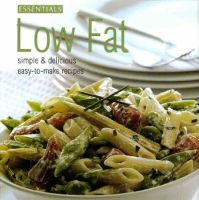 Sara Heskeith - Low Fat (Essentials Cookery) - 9781405462280 - KDK0015855