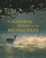 Briggs, Mike & Peggy. - Natural History of the British Isles - 9781405482981 - KTJ0025499