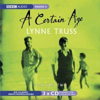 Truss, Lynne - A Certain Age: Men's Monologues v. 2 (Radio Collection) - 9781405676878 - V9781405676878