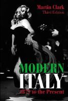 Clark, Martin - Modern Italy, 1871 to the Present (3rd Edition) - 9781405823524 - V9781405823524
