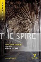 Golding, William, Tba - The Spire (York Notes Advanced) (York Notes Advanced) (York Notes Advanced) - 9781405835640 - V9781405835640