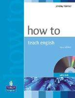 Jeremy Harmer - How To Teach English (with DVD) - 9781405853095 - V9781405853095