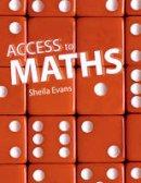 Evans, Sheila - Access to Maths - 9781405859615 - V9781405859615