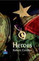 Cormier, Robert - Heroes (New Longman Literature 11-14) - 9781405863964 - V9781405863964
