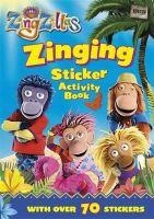 BBC - Zingzillas: Zinging Sticker Activity (Zingzillas Sticker Activity) - 9781405907323 - 9781405907323
