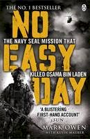 Maurer, Mark Owen with Kevin - No Easy Day: The Only First-hand Account of the Navy Seal Mission that Killed Osama bin Laden - 9781405911894 - V9781405911894