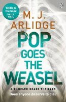 Arlidge, M. J. - Pop Goes the Weasel: Di Helen Grace 2 - 9781405914956 - KEX0287211