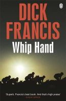 Francis, Dick - Whip Hand - 9781405916776 - V9781405916776