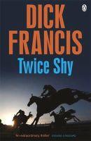 FRANCIS  DICK - TWICE SHY - 9781405916929 - V9781405916929
