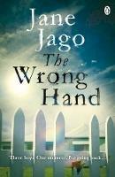 Jago, Jane - The Wrong Hand - 9781405920414 - V9781405920414