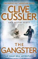 Cussler, Clive, Scott, Justin - The Gangster: Isaac Bell #9 - 9781405923842 - V9781405923842