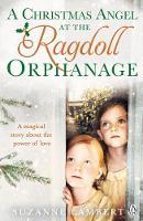 Lambert, Suzanne - A Christmas Angel at the Ragdoll Orphanage - 9781405926911 - V9781405926911