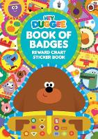 BBC - Hey Duggee: Duggee's Book of Badges: Reward Chart Sticker Book - 9781405929660 - V9781405929660