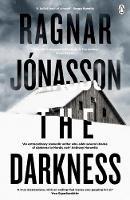 Jónasson, Ragnar - The Darkness: If you like Saga Noren from The Bridge, then you'll love Hulda Hermannsdottir (Hidden Iceland) - 9781405930802 - 9781405930802