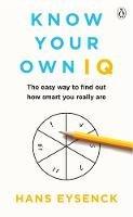 Eysenck, Hans - Know Your Own IQ - 9781405932301 - V9781405932301