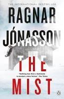 Jónasson, Ragnar - The Mist: Hidden Iceland Series, Book Three - 9781405934886 - 9781405934886