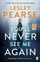 Pearse, Lesley - You'll Never See Me Again - 9781405935548 - 9781405935548