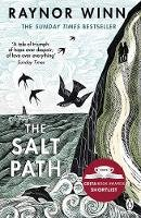 Raynor Winn - The Salt Path: The uplifting true story. A Sunday Times Bestseller. Shortlisted for The Wainwright Prize - 9781405937184 - 9781405937184