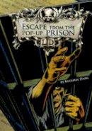 Dahl, Michael - Escape from the Pop-Up Prison (Library of Doom) - 9781406212617 - V9781406212617