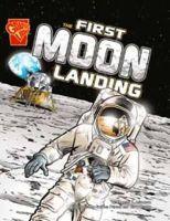 Adamson, Thomas K. - First Moon Landing (Graphic Library History) - 9781406214383 - V9781406214383