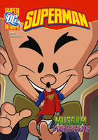 Dahl, Michael - Superman the Museum Monsters (Super Dc Heroes) - 9781406214994 - V9781406214994