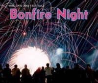 Dickmann, Nancy - Bonfire Night (Holidays and Festivals) - 9781406219227 - V9781406219227