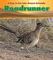 Ganeri, Anita - Roadrunner (Read & Learn Day in the Life) - 9781406219654 - V9781406219654