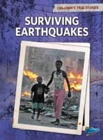 Burgan, Michael - Surviving Earthquakes (Raintree Perspectives: Children's True Stories: Natural Disasters) - 9781406222203 - V9781406222203