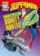 Hoena, Blake A. - Cosmic Bounty Hunter (Dc Super Heroes) - 9781406225341 - V9781406225341