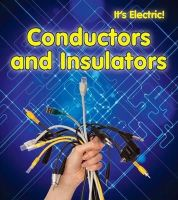 Oxlade, Chris - Conductors and Insulators (It's Electric!) - 9781406232325 - V9781406232325